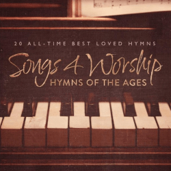 Hymns of the Ages - Songs 4 Worship