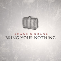 BRING YOUR NOTHING CD