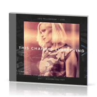 THIS CHANGES EVERYTHING (LIVE) - CD