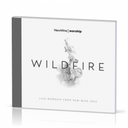 Wildfire [CD 2015] Live worship from New Wine 2015