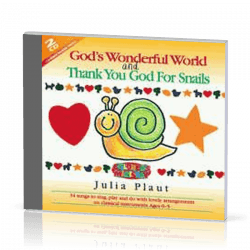 GOD'S WONDERFUL WORLD AND THANK YOU GOD FOR SNAILS - 2CDS