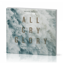 All Cry Glory [CD, 2017] Onething Live - Deluxe Edition