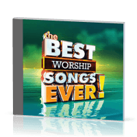 THE BEST WORSHIP SONGS EVER ! - 2CDS