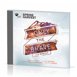 ONLY THE BRAVE - LIVE WORSHIP - CD