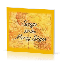 Songs for the Mercy Ships - [CD]
