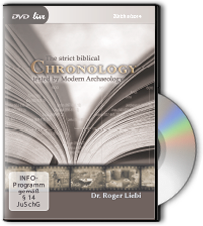 The strict biblical Chronology - tested by Modern Archaeology